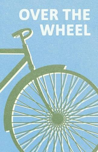 Over the Wheel (Paperback)