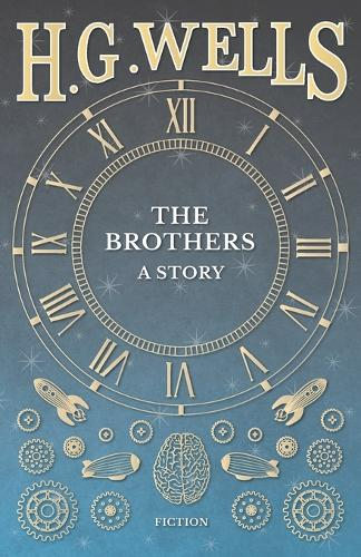 The Brothers - A Story (Paperback)