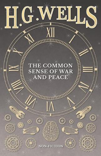 The Common Sense of War and Peace (Paperback)