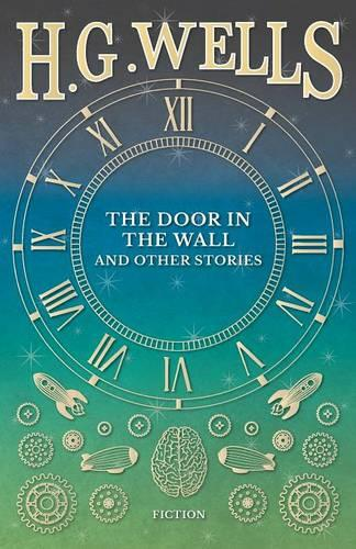 The Door in the Wall, and Other Stories (Paperback)