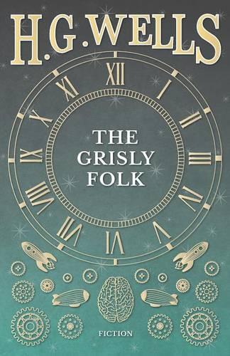 The Grisly Folk (Paperback)