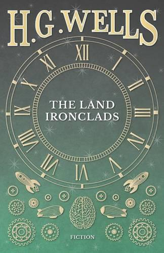 The Land Ironclads (Paperback)