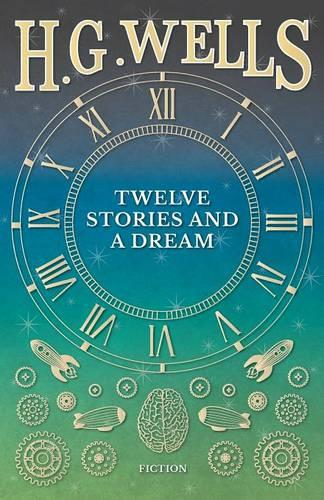Twelve Stories and a Dream (Paperback)