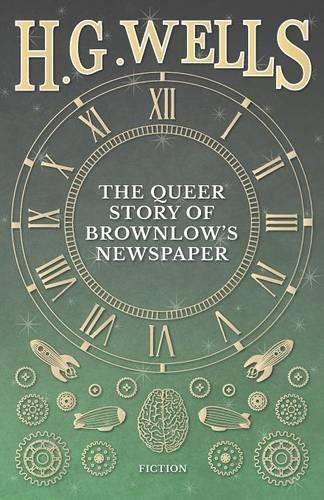 The Queer Story of Brownlow's Newspaper (Paperback)