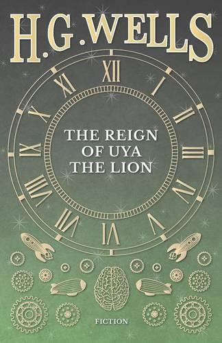 The Reign of Uya the Lion (Paperback)