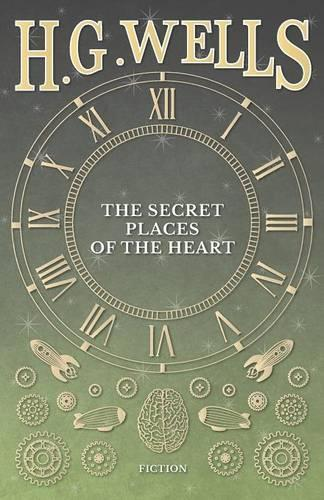 The Secret Places of the Heart (Paperback)