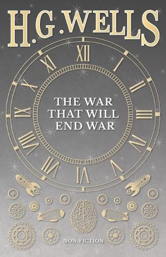 The War That Will End War (Paperback)