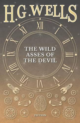 The Wild Asses of the Devil (Paperback)