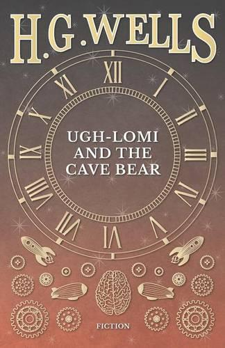 Ugh-Lomi and the Cave Bear (Paperback)
