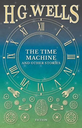 The Time Machine and Other Stories (Paperback)