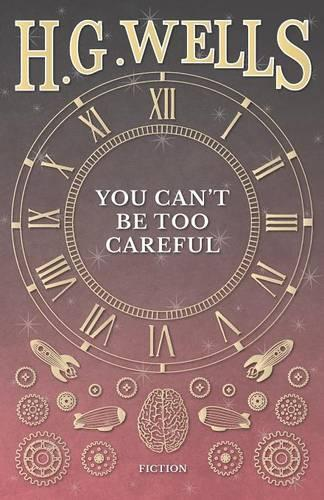 You Can't Be Too Careful (Paperback)