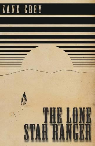 The Lone Star Ranger (Paperback)