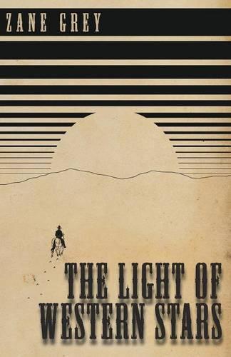 The Light of Western Stars (Paperback)