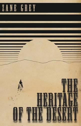 The Heritage of the Desert (Paperback)