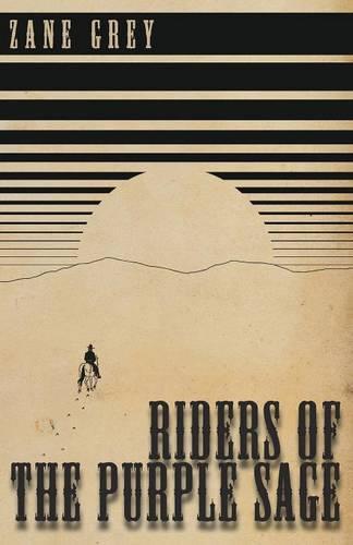 Riders of the Purple Sage - Rainbow Trail (Paperback)