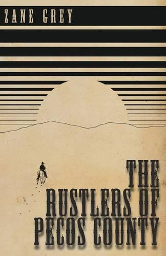 The Rustlers of Pecos County (Paperback)