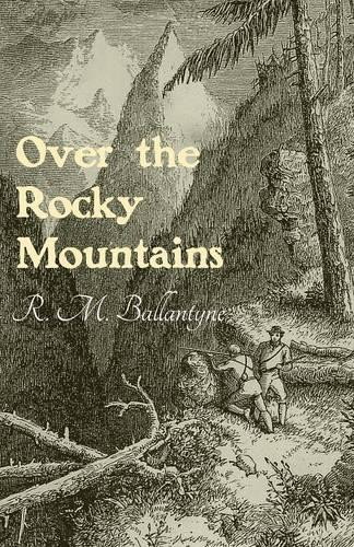 Over the Rocky Mountains (Paperback)