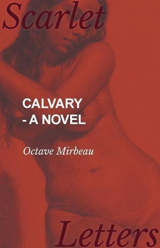 Calvary - A Novel (Paperback)