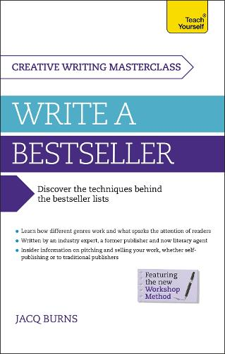 Masterclass: Write a Bestseller: How to plan, write and publish a bestselling work of fiction (Paperback)