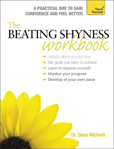 The Beating Shyness Workbook: Teach Yourself (Paperback)
