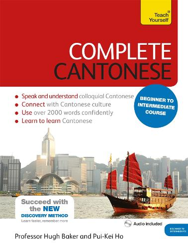 Complete Cantonese Beginner to Intermediate Course: (Book and audio support)