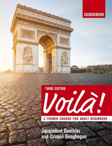 Voila (3rd edition) A French Course for Adult Beginners: Course Pack