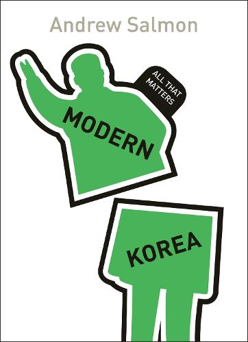 Modern Korea: All That Matters - All That Matters (Paperback)