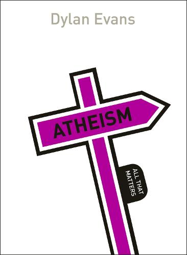 Atheism: All That Matters - All That Matters (Paperback)