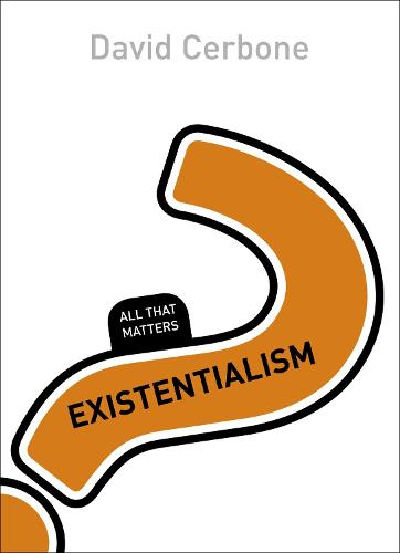 Existentialism: All That Matters - All That Matters (Paperback)