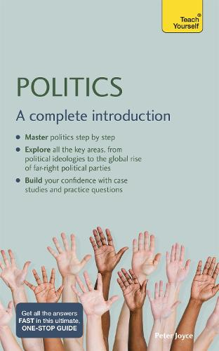 Politics: A Complete Introduction: Teach Yourself (Paperback)