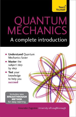 Quantum Mechanics: A Complete Introduction: Teach Yourself (Paperback)