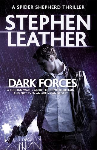 Dark Forces: The 13th Spider Shepherd Thriller - The Spider Shepherd Thrillers (Paperback)