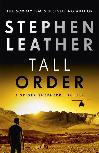 Tall Order - The Spider Shepherd Thrillers (Hardback)