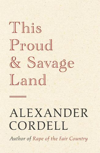 This Proud and Savage Land (Paperback)
