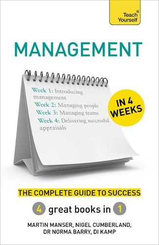 Management in 4 Weeks: The Complete Guide to Success: Teach Yourself (Paperback)