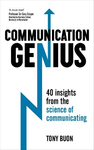Communication Genius: 40 Insights From the Science of Communicating (Paperback)