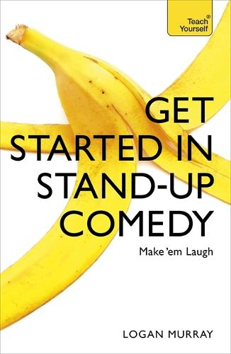 Get Started in Stand-Up Comedy (Paperback)