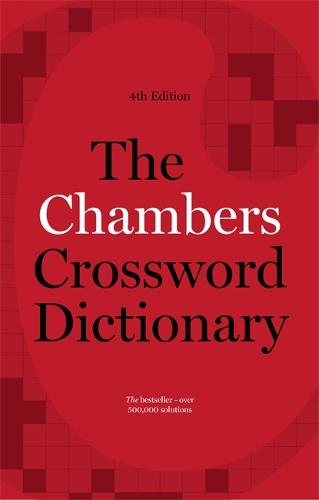 The Chambers Crossword Dictionary, 4th Edition (Hardback)