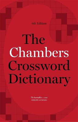 The Chambers Crossword Dictionary, 4th Edition (Paperback)