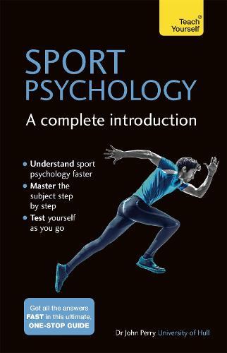 Sport Psychology: A Complete Introduction (Paperback)