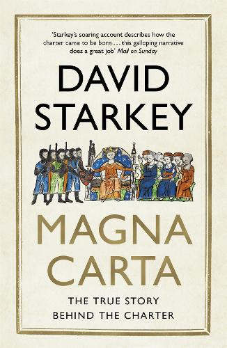 Magna Carta: The True Story Behind the Charter (Paperback)