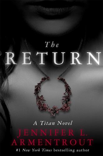 The Return: The Titan Series Book 1 - The Titan Series (Paperback)