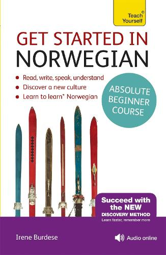 Get Started in Norwegian Absolute Beginner Course: (Book and audio support)