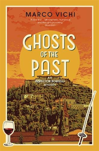 Ghosts of the Past: Book Six - Inspector Bordelli (Hardback)