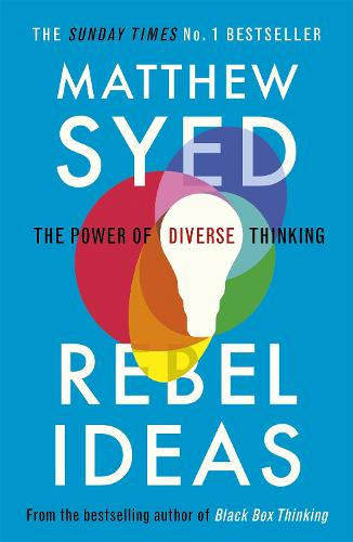 Rebel Ideas: The Power of Diverse Thinking (Paperback)