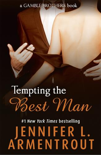 Tempting the Best Man (Gamble Brothers Book One) (Paperback)