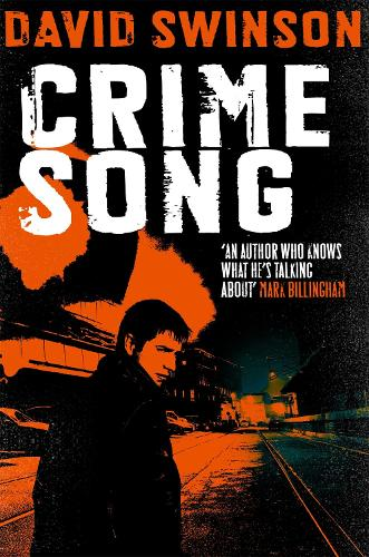 Crime Song: A gritty crime thriller by an ex-detective (Paperback)