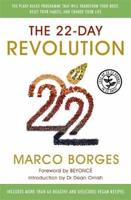 The 22-Day Revolution: The plant-based programme that will transform your body, reset your habits, and change your life. (Paperback)
