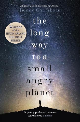 The Long Way to a Small, Angry Planet: Wayfarers 1 - Wayfarers (Paperback)