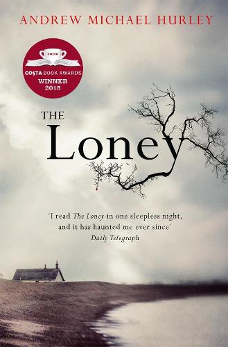 The Loney: the contemporary classic (Paperback)